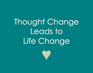 thoughtchangeleadstolifechange